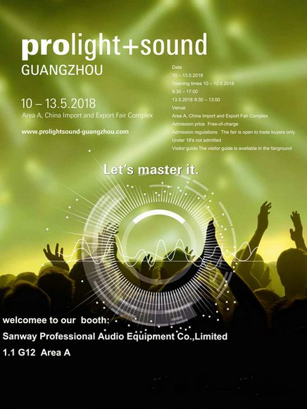 Prolight+Sound Guangzhou 2018 10-13 May